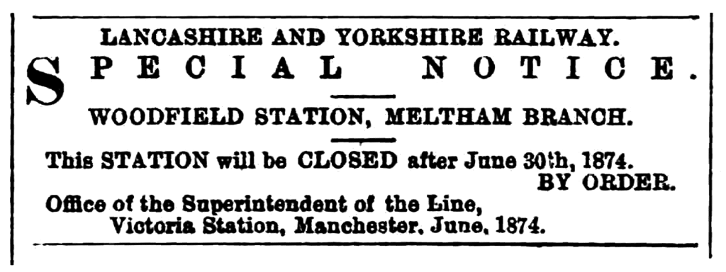 1874.06.27 Closure of Woodfield Station - Huddersfield Chronicle 27 June 1874